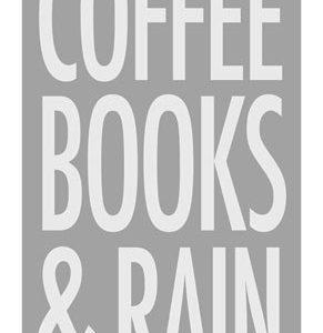 Coffee, Books & Rain